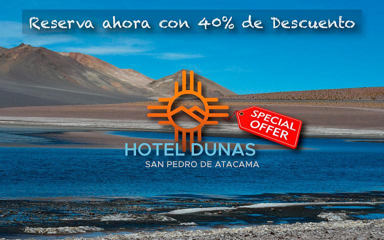 Descuento 40% en Alojamiento | Hotel Dunas | San Pedro de Atacama 2021